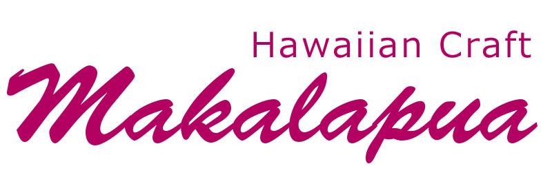 Makalapua --Hawaiian Craft--